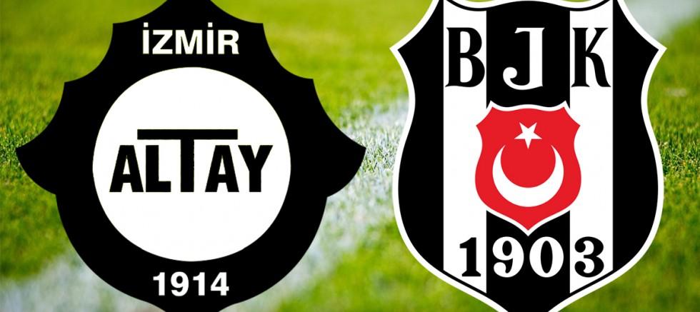 MAÇ ANLATIM! Altay Beşiktaş maçı